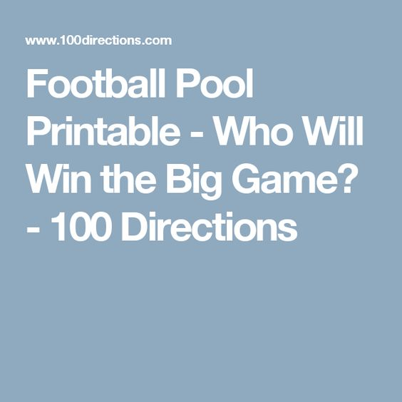 Football Pool Printable - Who Will Win the Big Game - football pool template