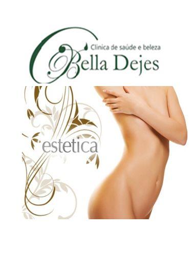 Bella Dejes Clínica de Saúde e Beleza: Instituto Bella Dejes - Estética Corporal