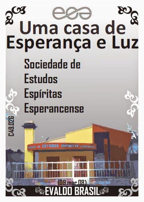 ihge: Uma casa de Esperança e Luz (Evaldo Brasil)