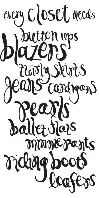 every closet needs...