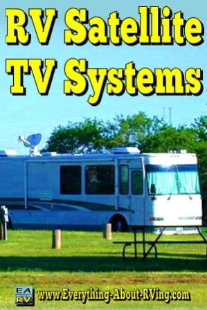 RV Satellite TV Systems: Today, RV satellite TV systems are totally self contained.