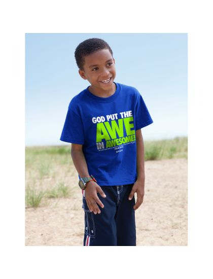 GOD PUT THE AWE IN AWESOME KIDS CHRISTIAN T-SHIRT Psalm 47:2