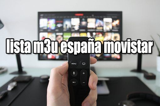 Lista M3u España Movistar 2018 Movistar Smart Tv Lista