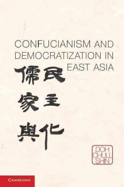 Confucianism and Democratization in East Asia