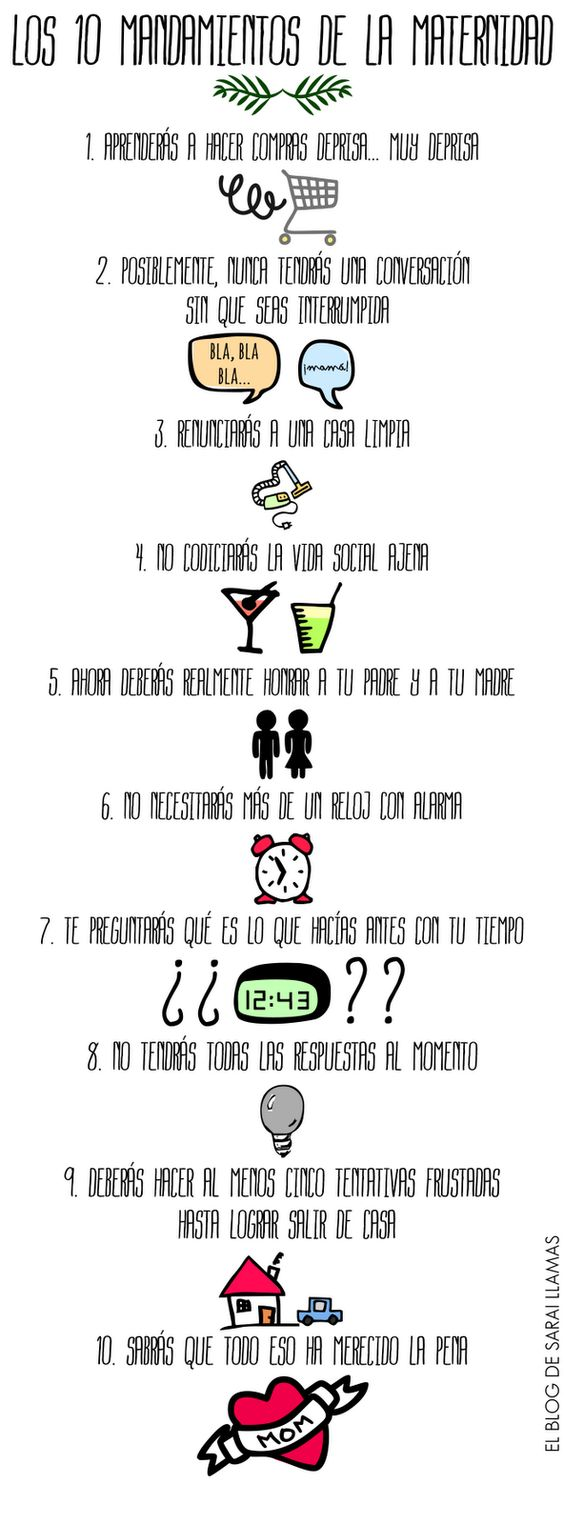 Los diez mandamientos de la maternidad. De El Blog de Sarai Llamas http://saraillamas.blogspot.com.es/