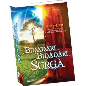 Bidadari-bidadari Surga _ Tere Liye Perjuangan sebuah keluarga untuk mencapai kesuksesan