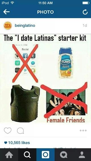 Before Dating A Latina, Get Your Started Kit First & Read The Instructions Carefully. Be Aware That This Kit Doesn't Fit To All Men Who Isn't Ready To A Date A Latina.