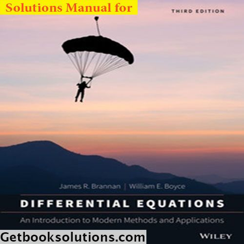 Solution Manual Differential Equations An Introduction To Modern Methods And Applications 3rd Edition By Bra Differential Equations Equations Numerical Methods