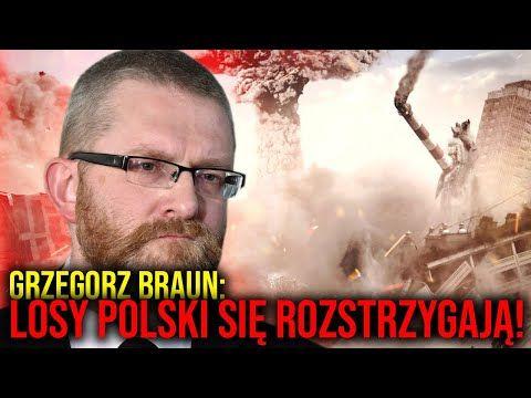 Grzegorz Braun Ostrzega Losy Polski I Swiata Wlasnie Sie Rozstrzygaja 4menstv Youtube Movie Posters Poster Movies