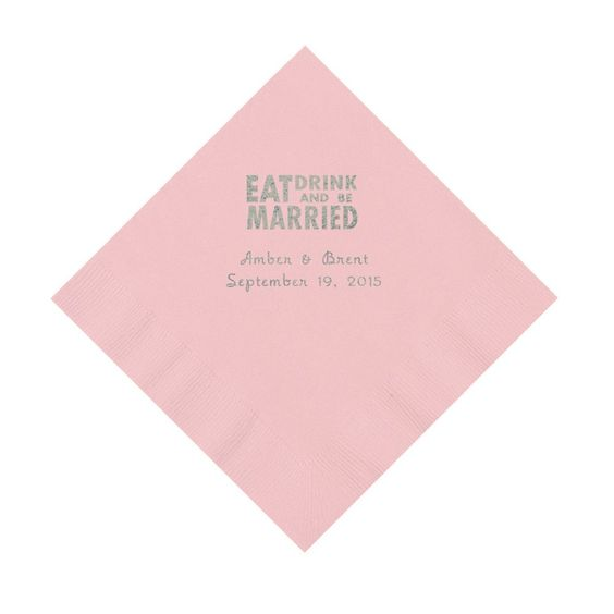 """Pink """"Eat, Drink And Be Married"""" Personalized Luncheon Napkins"""