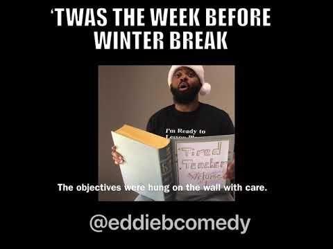 Twas The Week Before Winter Break Teachers Youtube Teacher Quotes Funny Winter Break Quotes Teacher Quotes Inspirational
