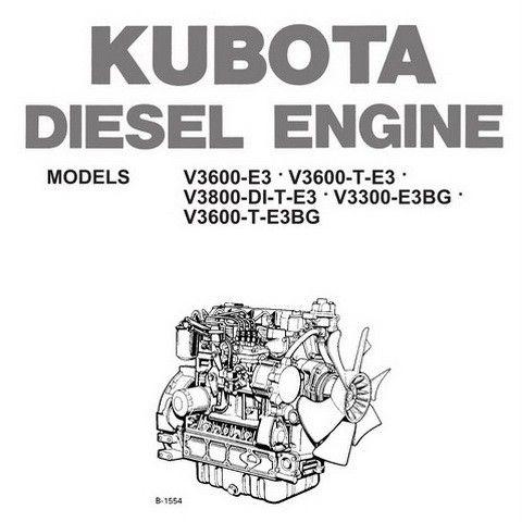 Kubota V3600 E3 V3600 T E3 V3800 Di T E3 V3300 E3bg V3600 T E3bg Series Diesel Engine Workshop Manualthis Complete Servic Kubota Engineering Diesel Engine