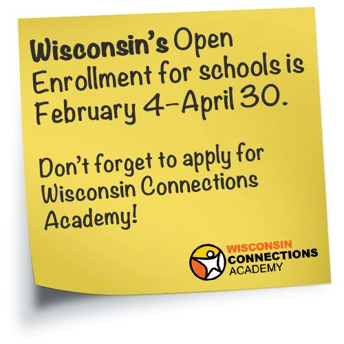 The Open Enrollment period for Wisconsin schools is February 4–April 30! Apply for the 2013–14 school year at Wisconsin Connections Academy: http://www.connectionsacademy.com/wisconsin-school/enrollment/home.aspx