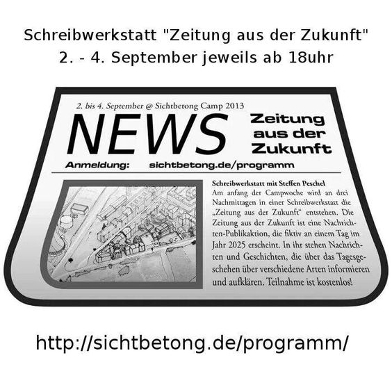 Schreibwerkstatt für die Zeitung aus der Zukunft. http://sichtbetong.de/programm/