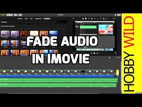How To Fade Audio In Imovie Youtube How To Fade Audio In Audio