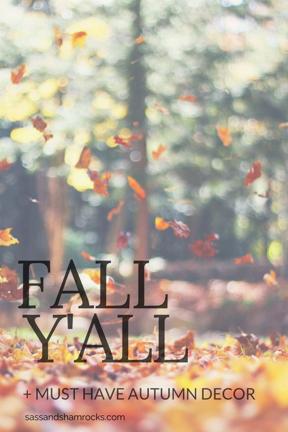 Fall Y'all + Must Have Autumn Decor #HomeDecor #Fall #Autumn