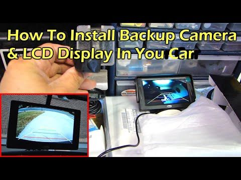 How To Install Rear View Reverse Backup Camera On Car Youtube In 2020 Backup Camera Installation Backup