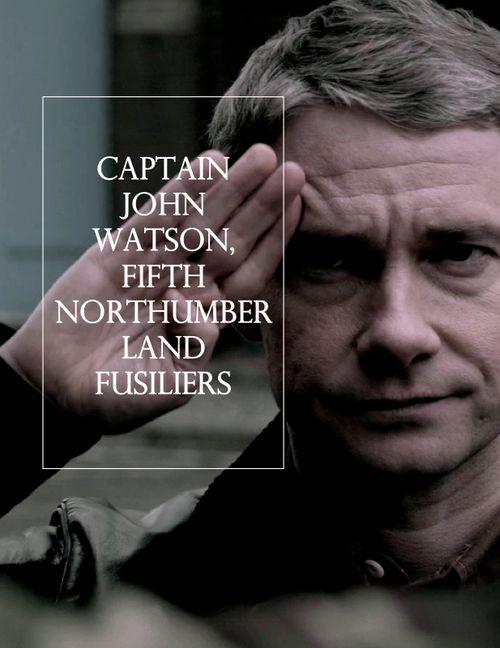 Captain John Watson, fifth Northumberland Fusiliers.