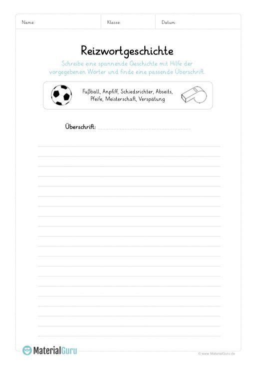 Ein Kostenloses Arbeitsblatt Zum Thema Reizwortgeschichten Auf Dem Die Schuler Eine Reizwortgeschichte Mit Vorgegebenen Text Auf Deutsch Geschichte Schreiben