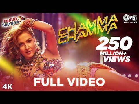 Chamma Chamma Full Video Fraud Saiyaan Elli Avrram Arshad Neha Kakkar Tanishk Ikka Romy You Latest Bollywood Songs Bollywood Songs Hindi Dance Songs