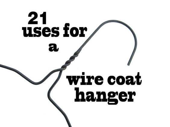 21 Uses for a wire coat hanger #unusual #life_hack