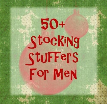 The 50 Best Stocking Stuffers For Men. Posted in Gear By J.D. DiGiovanni. Share. Tweet. There are a couple of different ways to think about stocking stuffers. One pretty prominent approach is to just throw in a bunch of goofy, fun, and maybe even useful gifts into a stocking without agonizing too much about having any one of them be 'the.