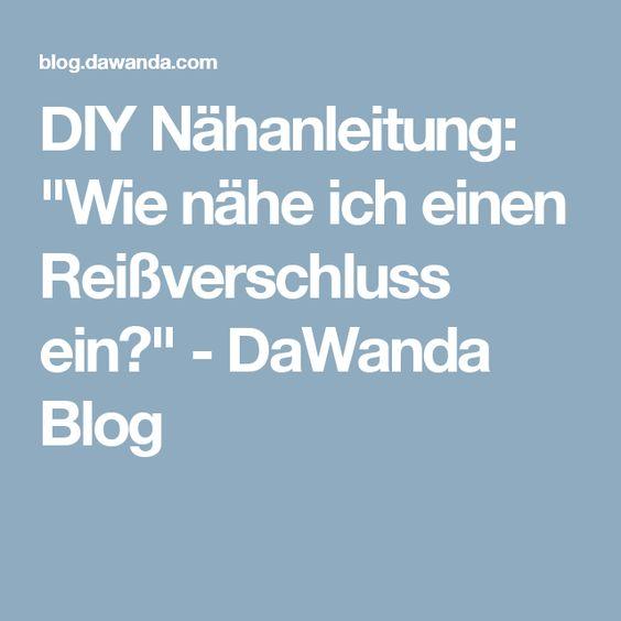 """DIY Nähanleitung: """"Wie nähe ich einen Reißverschluss ein?"""" - DaWanda Blog"""