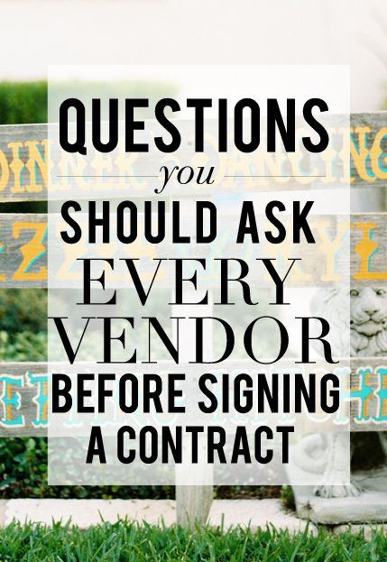 8 Questions You Must Ask Potential Vendors Before Signing The Contract | Wedding Venue