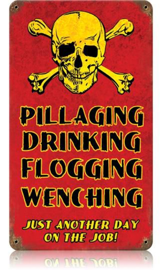 Pillaging Drinking Pirates 8 x 14 Vintage Metal Sign | Man Cave Kingdom