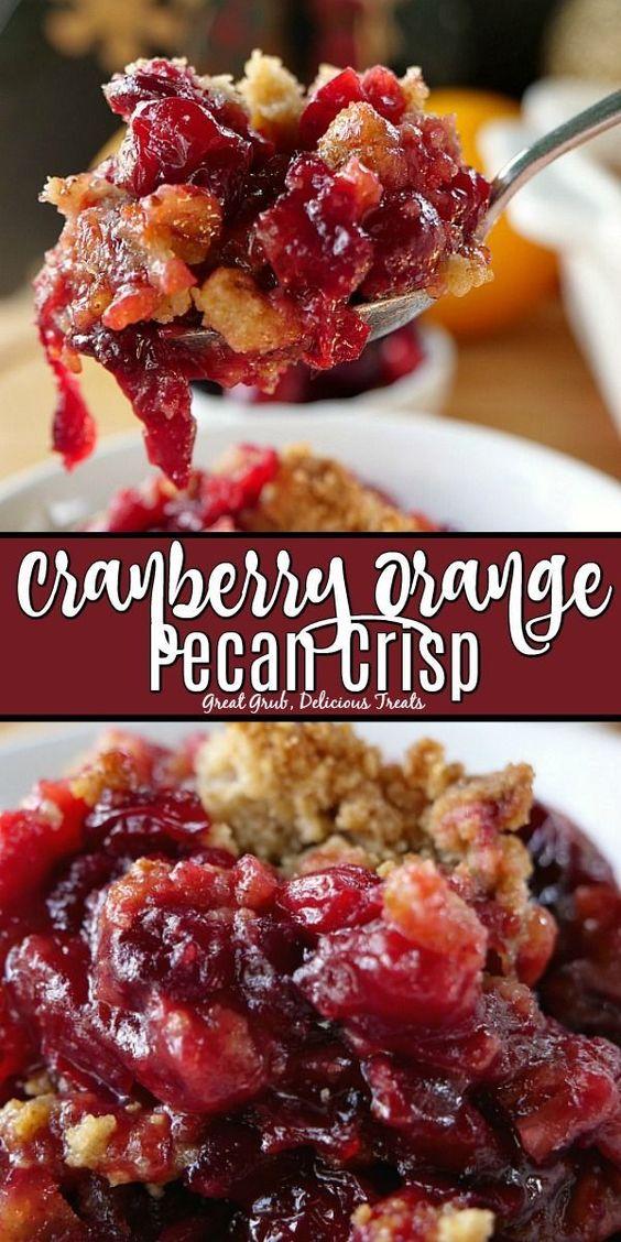 Cranberry Orange Pecan Crisp - Great Grub, Delicious Treats