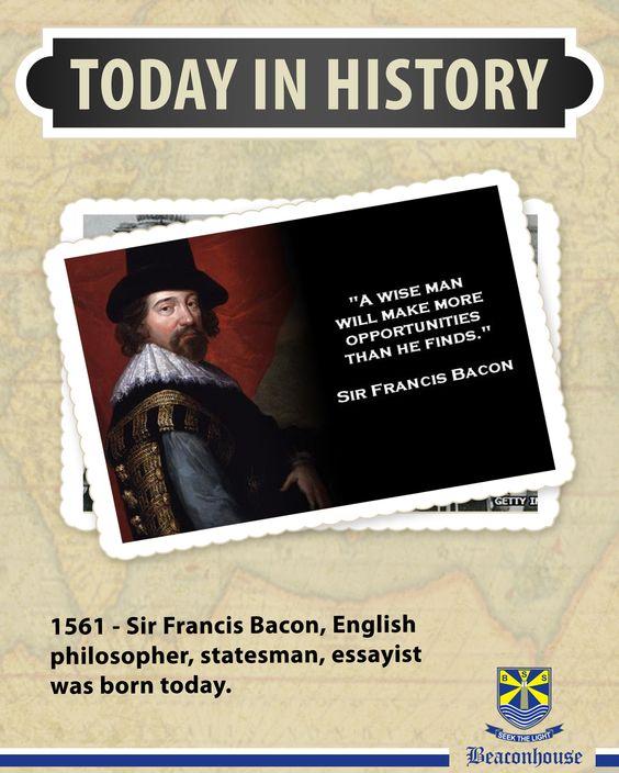 #TodayInHistory 1561 - Sir Francis Bacon, English philosopher, statesman, essayist was born today.