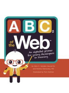 ABCs of the Web and Web Design for Kids