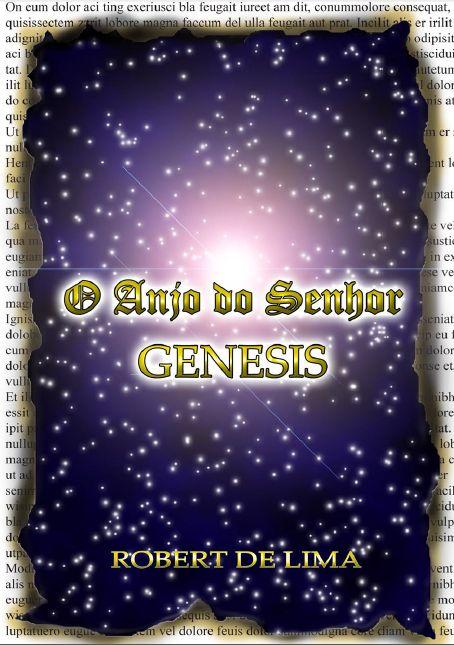 O Anjo do Senhor - GENESIS | Kickante