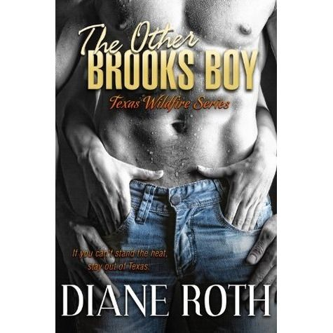 The Other Brooks Boy (Texas Wildfire, #1)