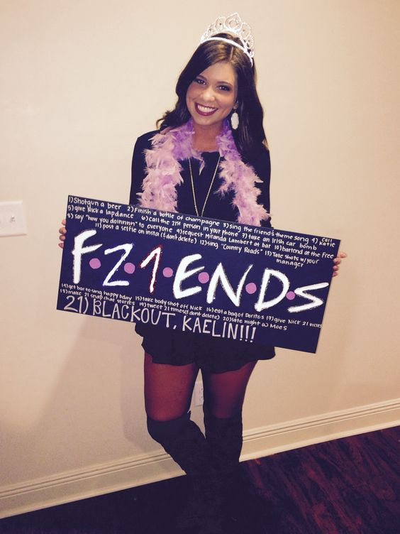 Friends 21st birthday sign. for my friends that love f.r.i.e.n.d.s!!
