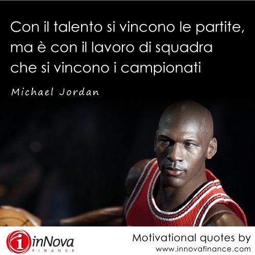 """#motivational #quotes #company #talento #lavoro #squadra #vincere #MichaelJordan #inspiration """"Con il talento si vincono le partite, ma è con il lavoro di squadra che si vincono i campionati"""""""