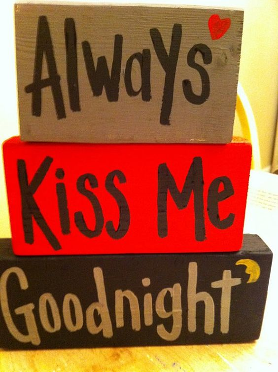 Always Kiss Me Goodnight sign stacking wood by trimblecrafts