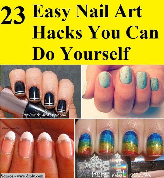 more nail art hacks easy nail art easy nails hacks nail art nails art