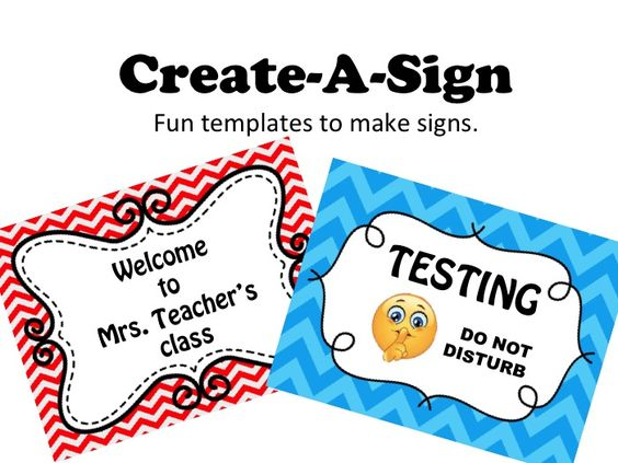 Create A Sign Templates To Make Your Own Classroom Signs