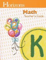Horizons Math Grade K Teacher's Guide