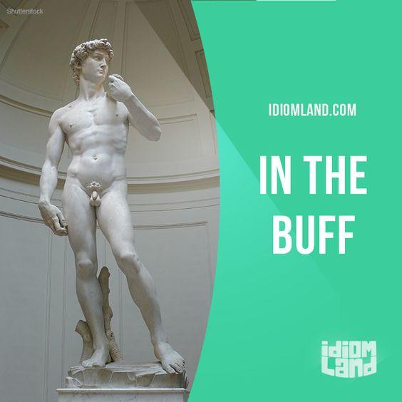 """Buff Naked"