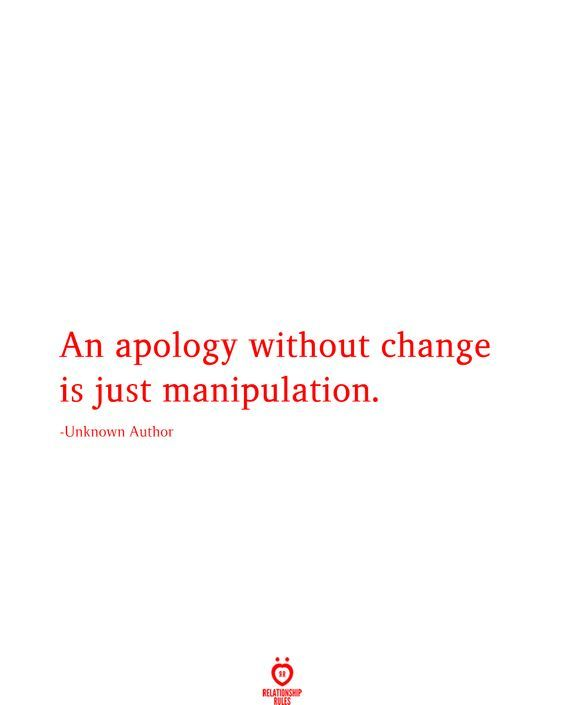 An Apology Without Change Is Just In 2020 Just Friends Quotes Fact Quotes Gangsta Quotes