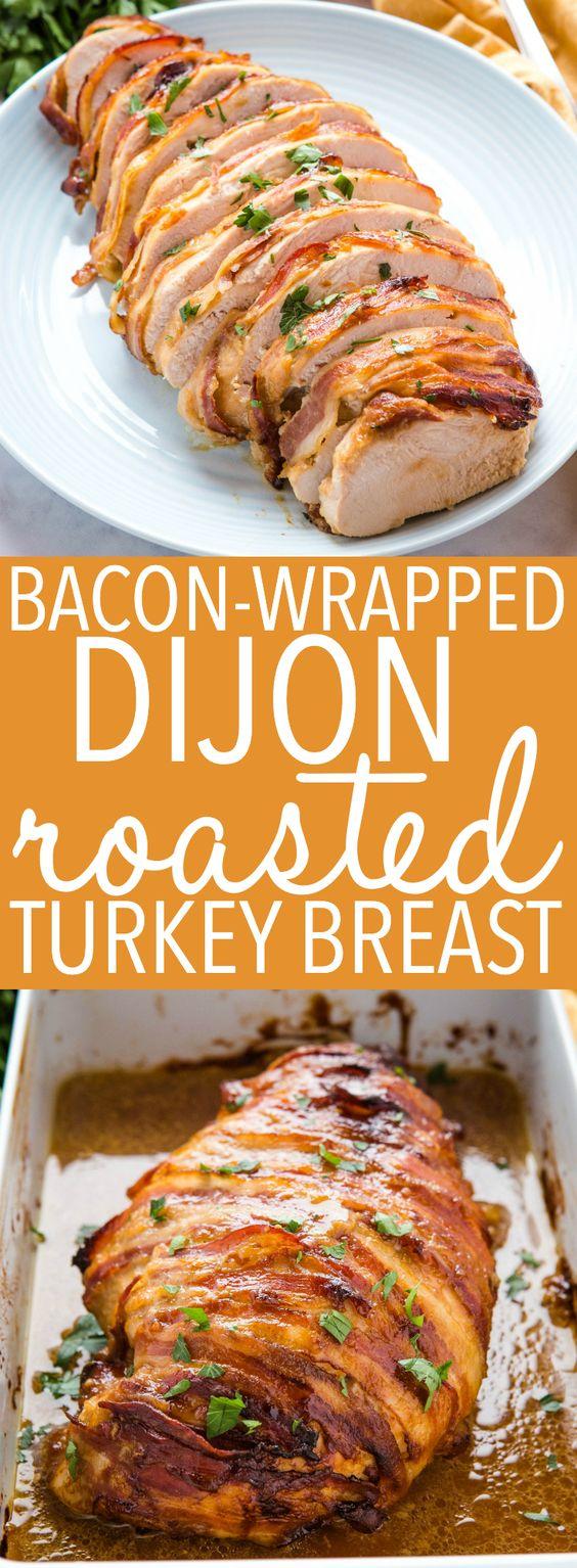 Bacon Wrapped Dijon Roast Turkey Breast