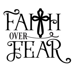 Silhouette Design Store: faith over fear