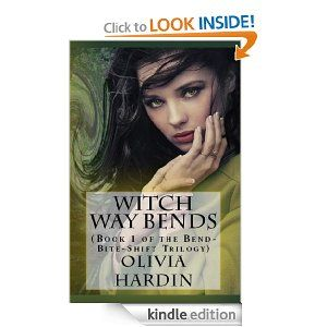 Amazon.com: Witch Way Bends (Book 1 of the Bend-Bite-Shift Trilogy) eBook: Olivia Hardin: Kindle Store