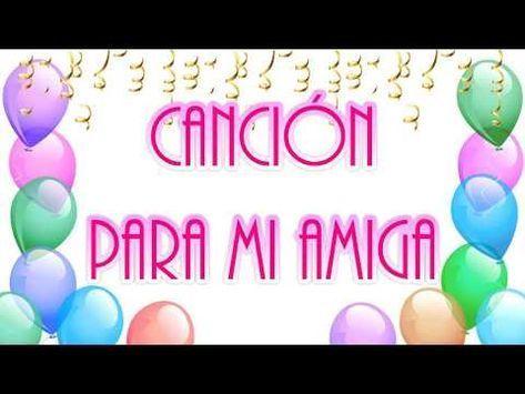 Feliz Cumpleaños Amiga Tarjeta Dedicatoria Con Musica Youtube Feliz Cumpleaños Amiga Tarjeta Feliz Cumpleaños Amigo Especial Mensaje De Cumpleaños Amiga