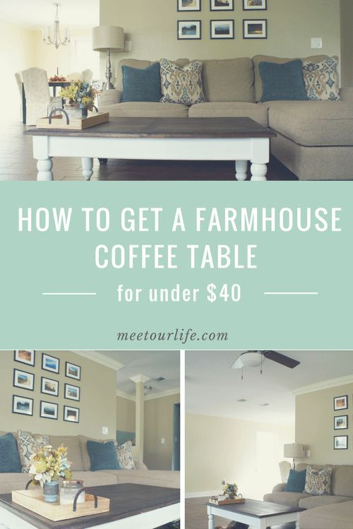 Are you a fan of the farmhouse look?  Are you looking for a cheap farmhouse coffee table? Here are step by step instructions on how to get a farmhouse coffee table for under $40!  Click through or repin for later! Farmhouse coffee table | fixer upper look