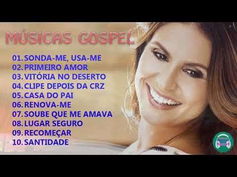 Aline Barros As Melhores Musicas Gospel Mais Tocadas 2018