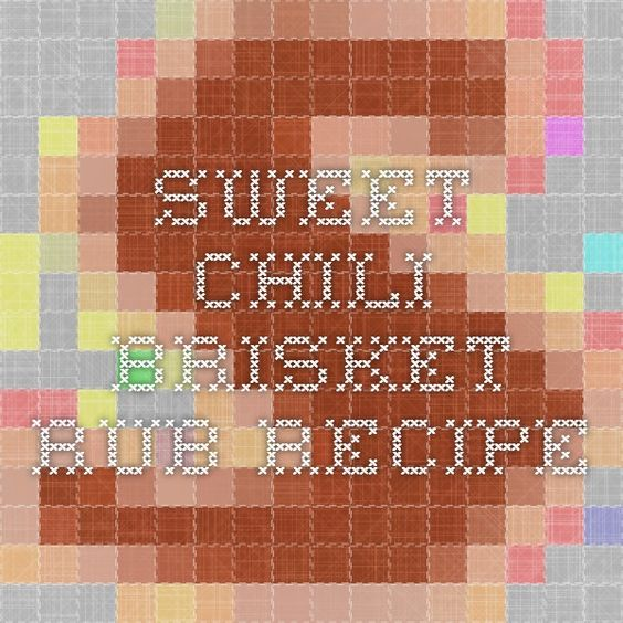 Sweet Chili Brisket Rub Recipe