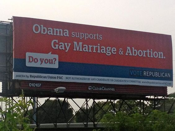 """Obama supports Gay Marriage and Abortion. Do you?"" Yes, of course."